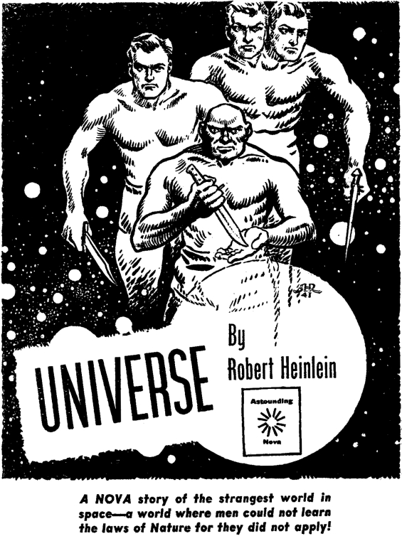 Universe by Robert A. Heinlein - illustrated by Hubert Rogers