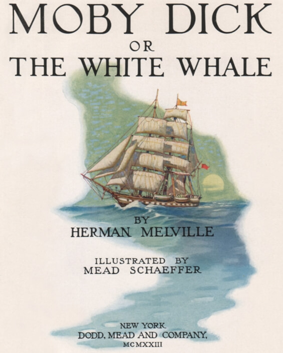 Moby Dick or The White Whale by Herman Melville - Illustrations by Mead Schaeffer