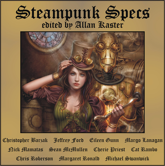 Steampunk Specs edited by Allan Kaster