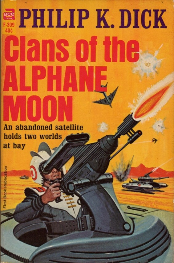 ACE F-309 Clans Of The Alphane Moon by Philip K. Dick