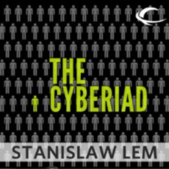 Audible - The Cyberiad: Fables for the Cybernetic Age by Stanislaw Lem