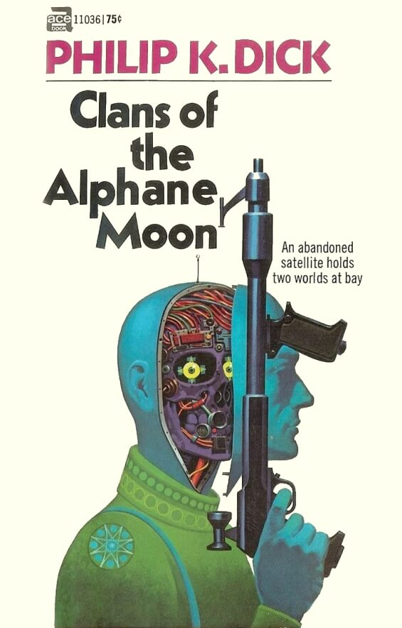Ace Books - Clans Of The Alphane Moon by Philip K. Dick