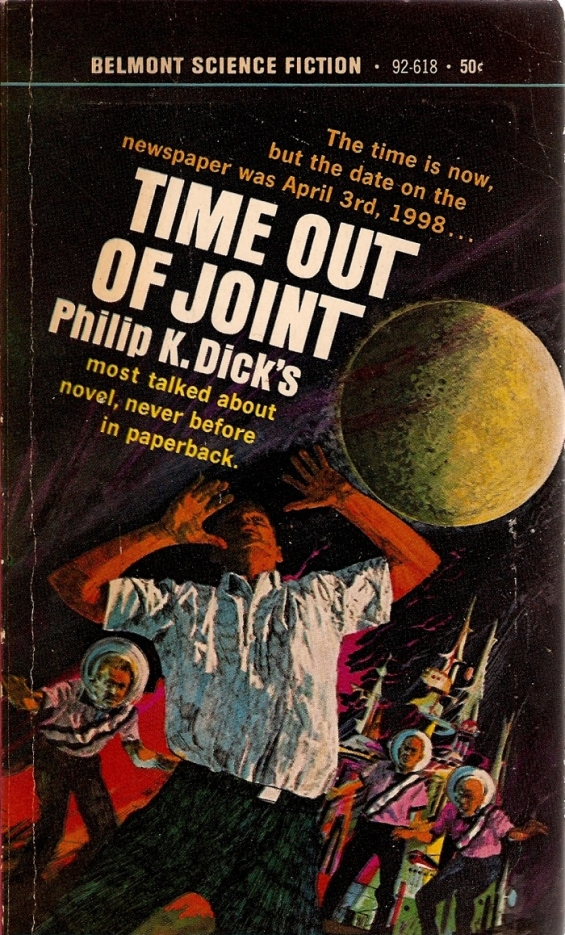 BELMONT Time Out Of Joint by Philip K. Dick