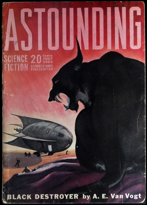 Black Destroyer by A.E. van Vogt - Astounding Science Fiction, July 1939