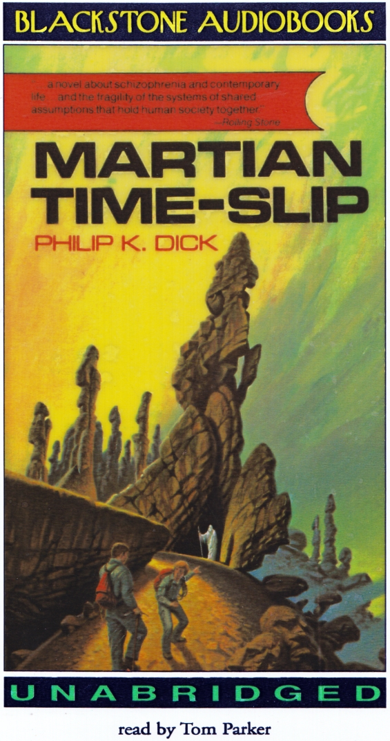 Blackstone Audio - Martian Time-Slip by Philip K. Dick