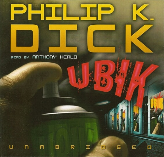 Blackstone Audio - Ubik by Philip K. Dick