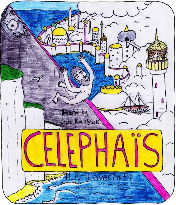 Celephais by H.P. Lovecraft - illustrated by Jesse