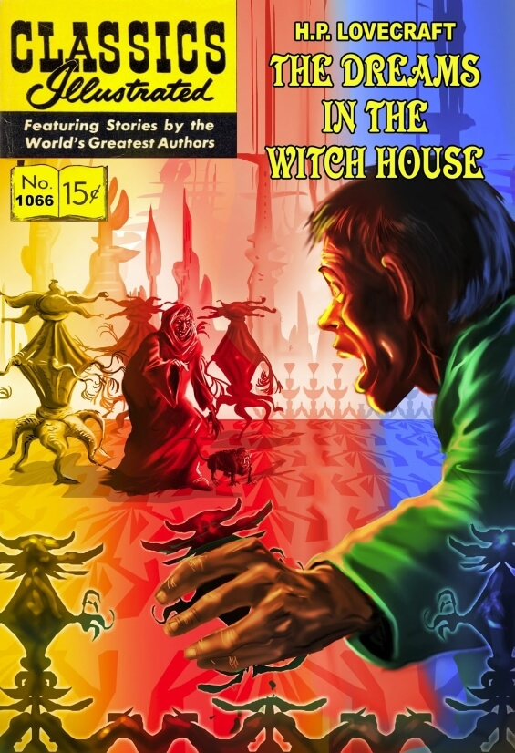 Classics Illustrated - Dreams In The Witch-House - illustration by Pete Von Sholly