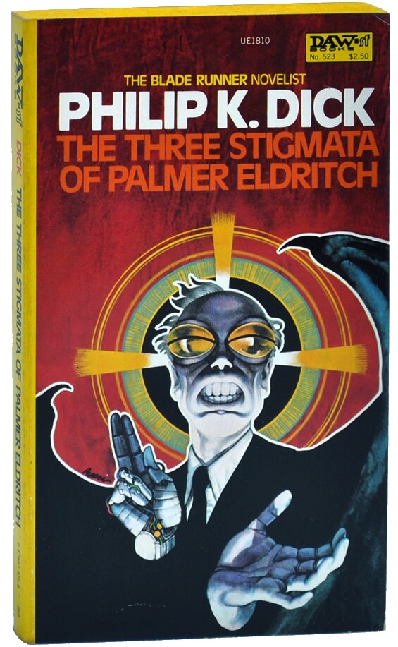 DAW - The Three Stigmata Of Palmer Eldritch by Philip K. Dick