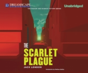 DREAMSCAPE AUDIOBOOKS - The Scarlet Plague by Jack London