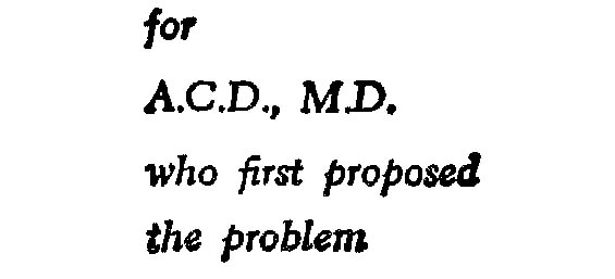 The dedication for The Andromeda Strain