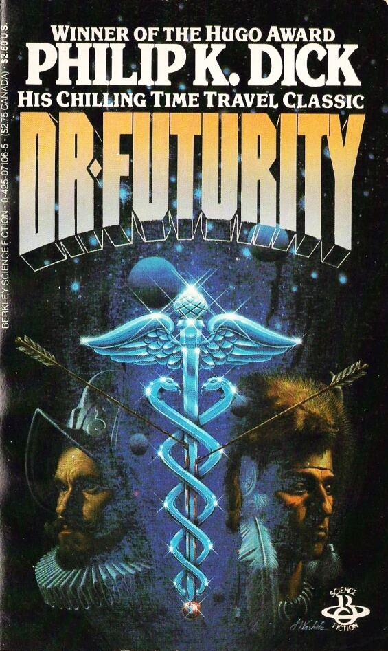 Dr. Futurity by Philip K. Dick (Berkley)