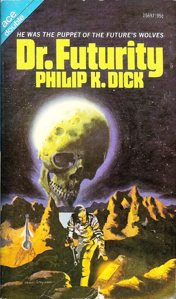 Dr. Futurity by Philip K. Dick - illustrated by Harry Borgman