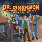 Dr. Dimension Master Of Spacetime Raising Mullah by S. Ron Mars