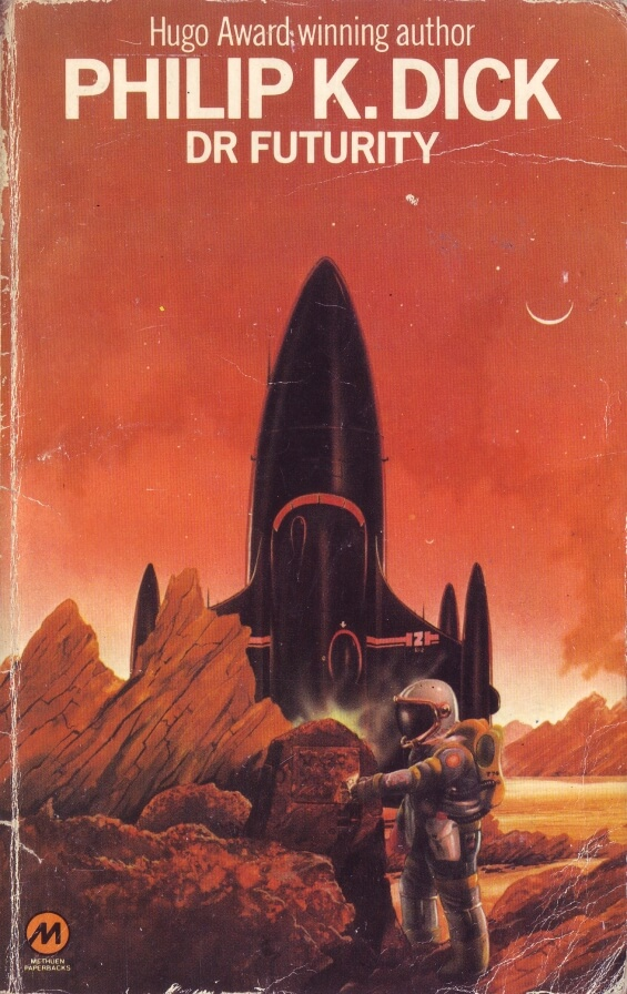 Dr Futurity by Philip K. Dick (Methuen)