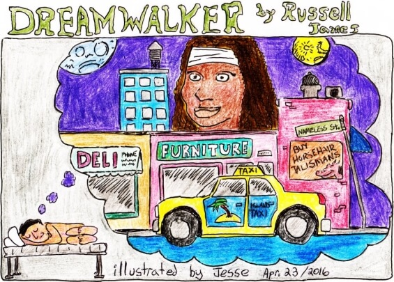 Dreamwalker by Russell James - illustrated by Jesse Willis