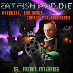 Hotspur Publishing - Eat Fish And Die by S. Ron Mars