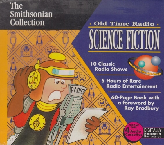 The Smithsonian Collection - Old Time Radio Science Fiction