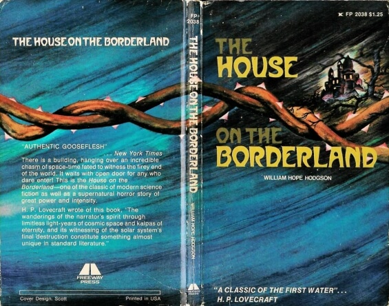 Freeway Press - The House On The Borderland by William Hope Hodgson