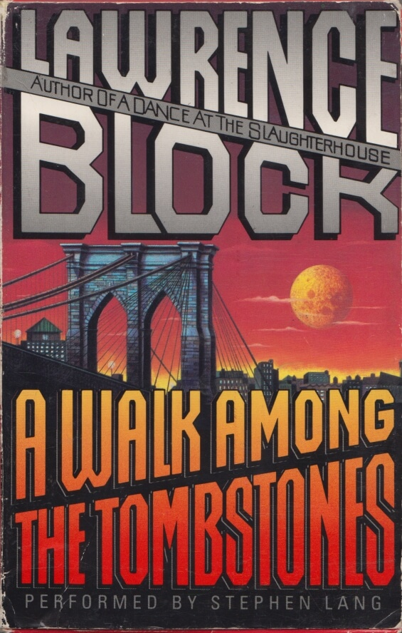 HARPER AUDIO A Walk Among The Tombstones by Lawrence Block