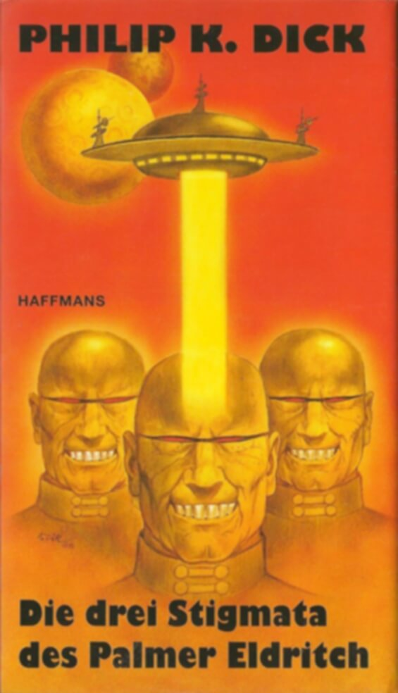 Haffmans - The Three Stigmata Of Palmer Eldritch