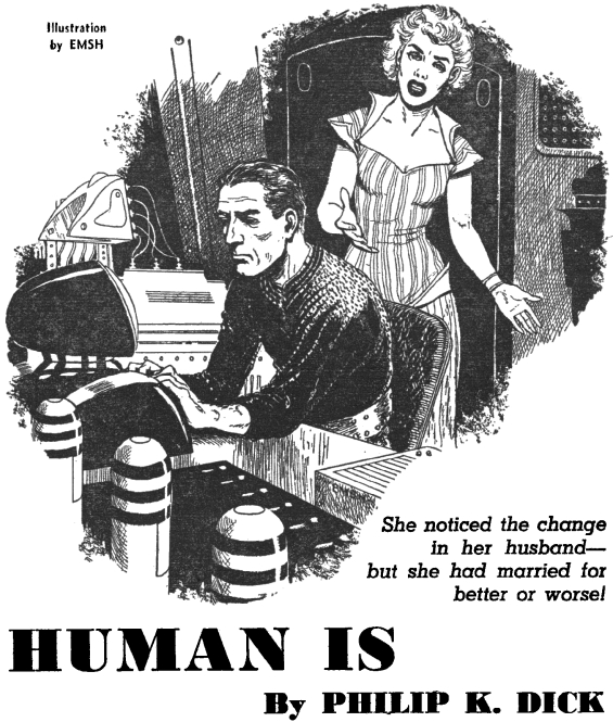 Human Is by Philip K. Dick - illustration by Ed Emshwiller