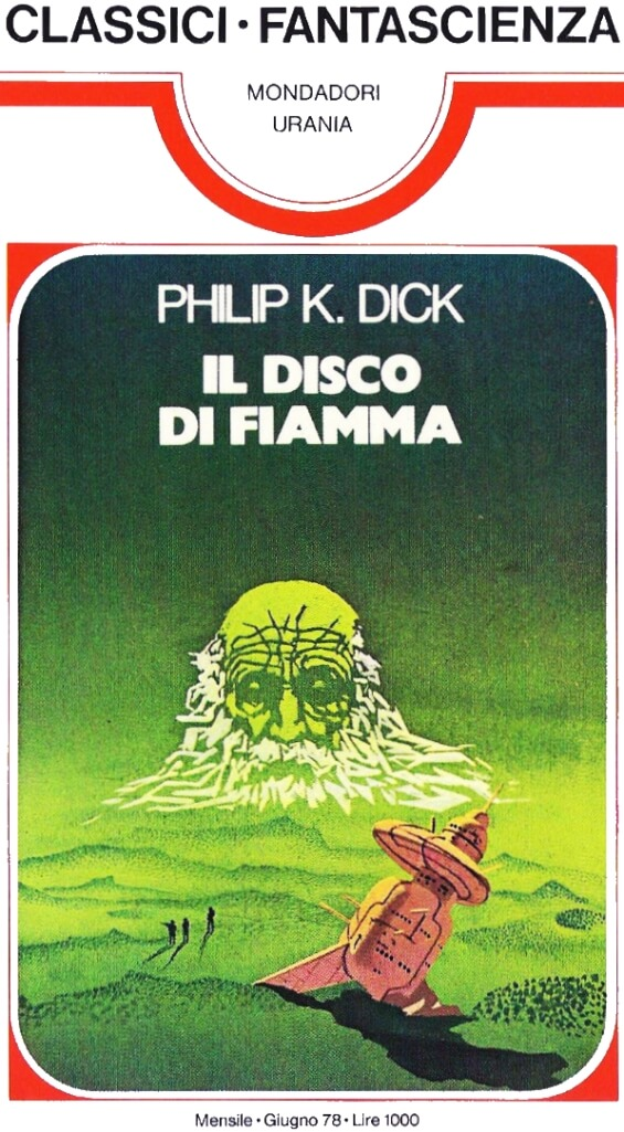Il Disco Di Fiamma by Philip K. Dick