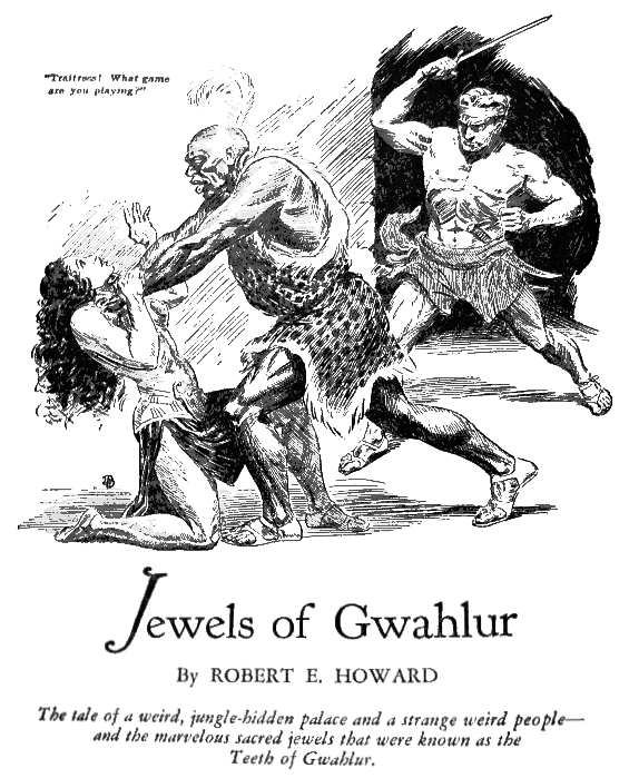 Jewels Of Gwahlur by Robert E. Howard - illustration by Joseph Doolin