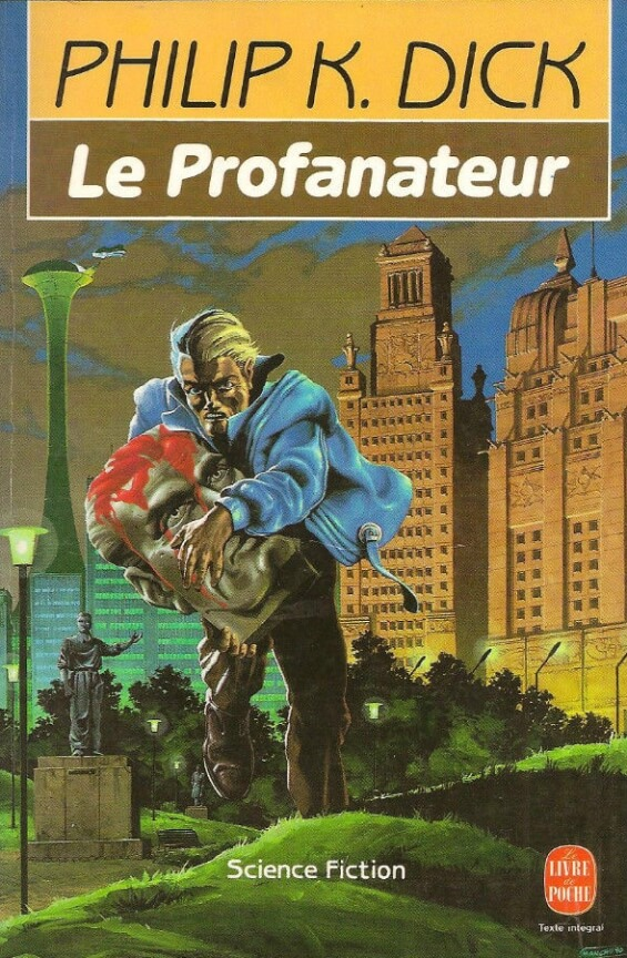 Le Profanateur by Philip K. Dick