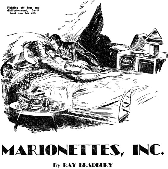 Marionettes, Inc. by Ray Bradbury - illustration from Startling Stories, March 1949