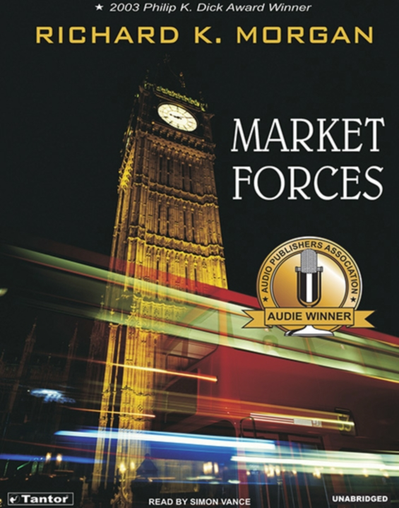 Market Forces by Richard K. Morgan - read by Simon Vance