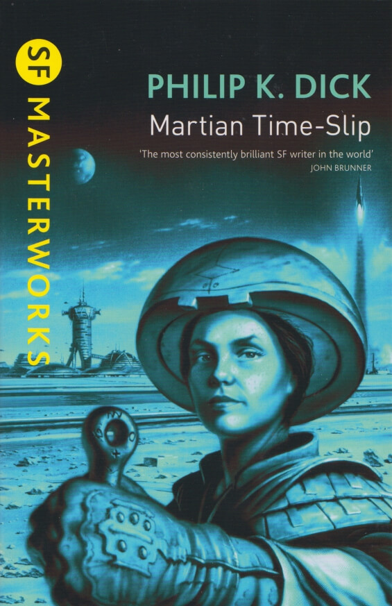 SF MASTERWORKS - Martian Time-Slip by Philip K. Dick