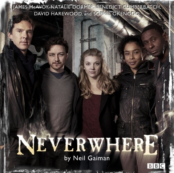 Neil Gaiman's Neverwhere BBC Radio Drama