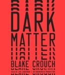 RANDOM HOUSE AUDIO - Dark Matter by Blake Crouch