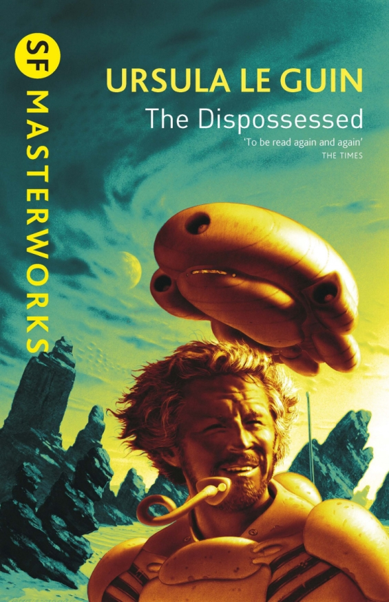 SF Masterworks - The Dispossessed by Ursula K. Le Guin