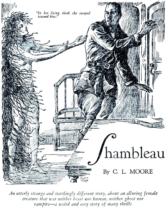 Shambleau by C.L. Moore - illustration by Jayem Wilcox from Weird Tales, November 1933