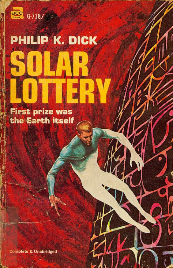 Solar Lottery by Philip K. Dick - G-718, Ace Books
