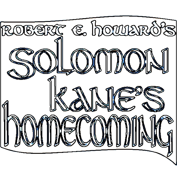 Solomon Kane's Homecoming by Robert E. Howard