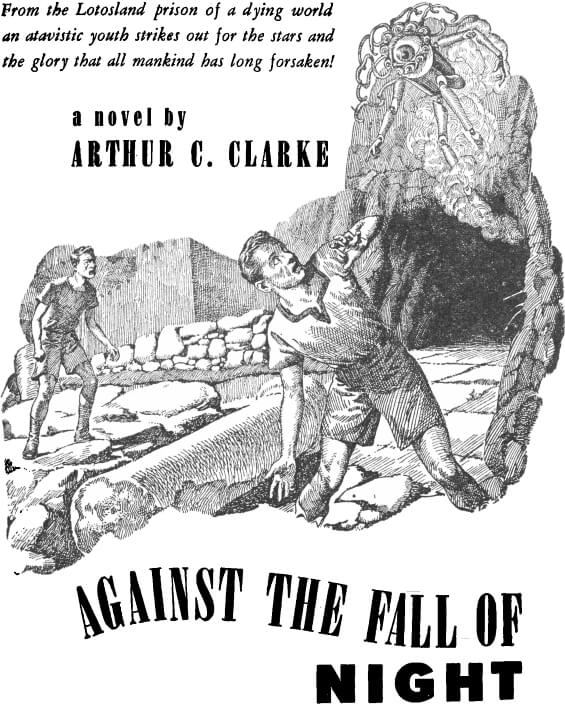 Startling Stories, Against The Fall Of Night by Arthur C. Clarke