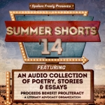 Spoken Freely Presents: Summer Shorts '14