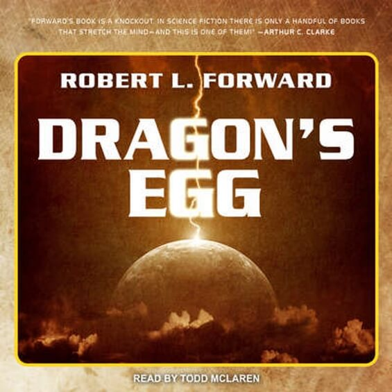 Tantor Media - Dragon's Egg by Robert L. Forward
