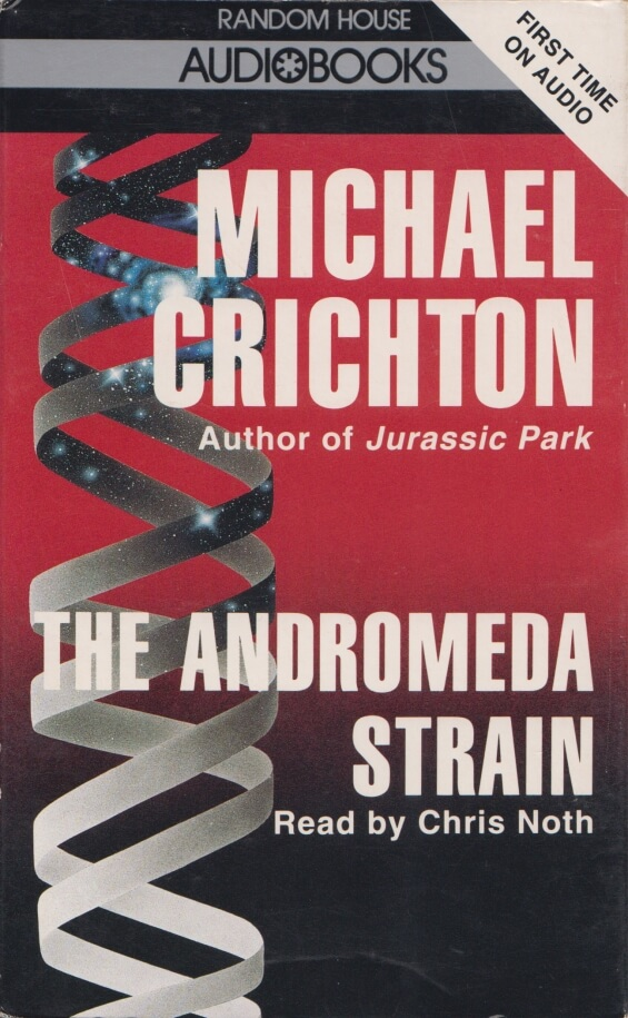 The Andromeda Strain by Michael Crichton - Random House Audio read by Chris Noth