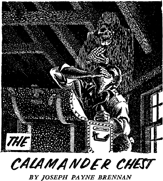 The Calamander Chest by Joseph Payne Brennan