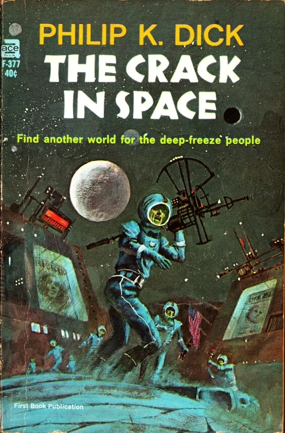 The Crack In Space by Philip K. Dick - Ace Books F-377