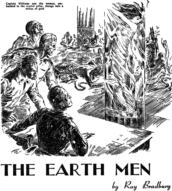 The Earth Men by Ray Bradbury - Thrilling Wonder,  August 1948