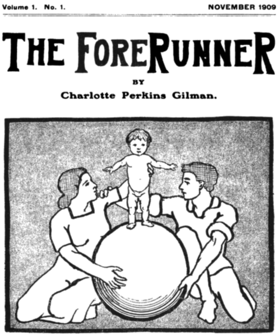 The ForeRunner by Charlotte Perkins Gilman