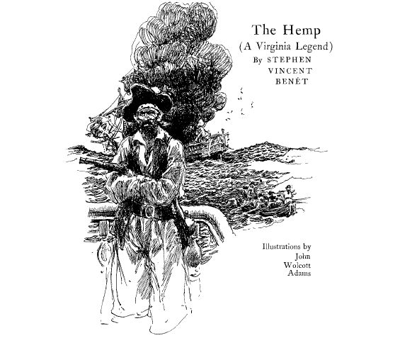 The Hemp (A Virginia Legend) by Stephen Vincent Benet
