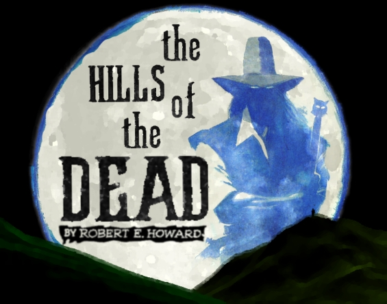 The Hills Of The Dead by Robert E. Howard