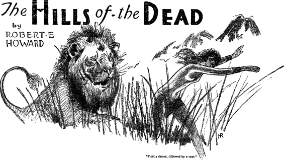 The Hills Of The Dead by Robert E. Howard - illustration by Hugh Rankin from Weird Tales, August 1930
