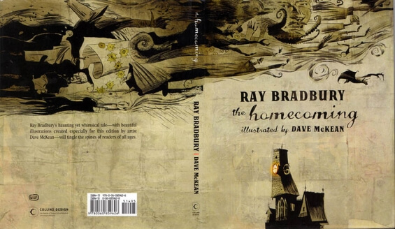 The Homecoming by Ray Bradbury - illustrated by Dave Mckean